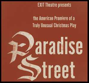 Clive Barker's PARADISE STREET Comes to EXIT Theatre This December