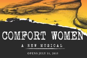 New Musical COMFORT WOMEN Opens 7/31