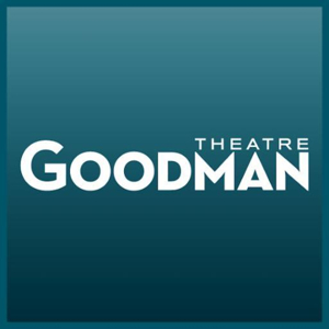 Goodman Theatre Joins CTG's New Co-Commission Initiative