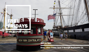 South Street Seaport Museum Announces Free Fridays Program