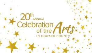 Howard County Arts Council Announces Performers for CELEBRATION OF THE ARTS Gala