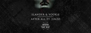 SLANDER & YOOKiE Team Up for 'After All' Single