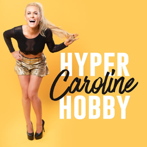 HYPER CAROLINE HOBBY Unveils Guest Lineup; Season 3 Out Now!