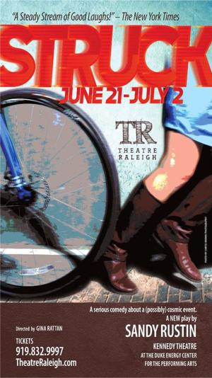 Theatre Raleigh Presents Regional Premiere of STRUCK