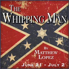 Civil War Drama, THE WHIPPING MAN, to open Players Summer Season on June 21st
