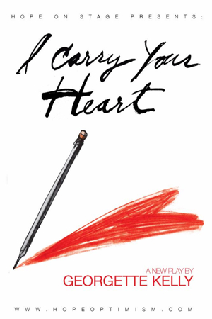 Bootleg Theatre Presents I CARRY YOUR HEART as Part of Hope Festival