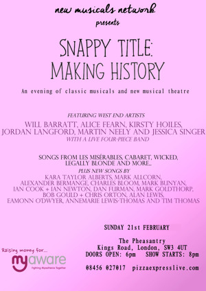Barratt, Fearn, Hoiles & More To Perform At SNAPPY TITLE: MAKING HISTORY at The Pheasantry, February 21