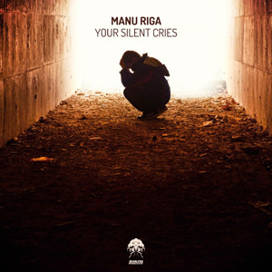 Manu Riga Unleashes 'Your Silent Cries' on Bonzai Progressive