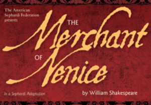 MERCHANT OF VENICE, Featuring Jewish Ladino Score, to Open Off-Broadway This Month