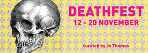 Metro Arts Presents DEATHFEST