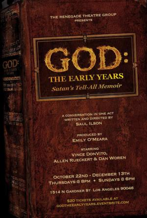World Premiere of 'GOD, THE EARLY YEARS Opens 10/22 at Renegade Theatre