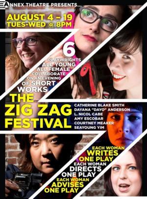 The Zig Zag Festival to Showcase Female Playwrights at Annex Theatre, 8/4-19