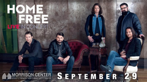 Home Free to Perform Live in Concert This Fall at Morrison Center