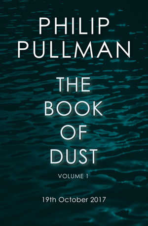 Philip Pullman Announces New Trilogy, BOOK OF DUST, Set for Publication in October