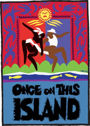 3-D Theatricals' ONCE ON THIS ISLAND to Sail to Redondo Beach and Cerritos PAC