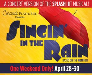 Coronado Playhouse Continues 71st Season With SINGIN' IN THE RAIN: In Concert