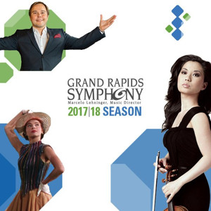 Grand Rapids Symphony's 2017-18 Season Paves the Way Back to Carnegie Hall
