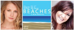 Broadway-Bound BEACHES, Starring Shoshana Bean & Whitney Bashor, Opens Tonight in Chicago