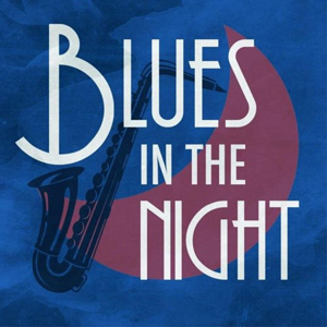 Ian Carlyle, Enyonam Gbesemete, and More in 30th Anniversary Production of BLUES IN THE NIGHT