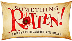 BWW Review: Brilliantly Funny SOMETHING ROTTEN! at The Fox Theatre