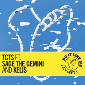 TCTS Shares Music Video for 'Do It Like Me (Icy Feet)' feat. Sage The Gemini & Kelis