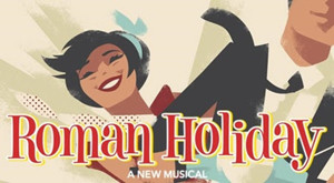 Georgia Engel, Michael Mulheren and More Join Broadway-Bound ROMAN HOLIDAY at SHN; Cast Complete!