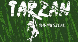 Jefferson Performing Arts Society presents TARZAN THE MUSICAL
