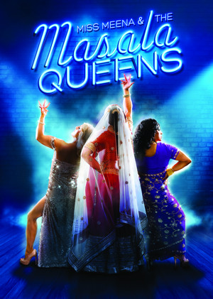 Rifco Announces UK Tour Of New Play MISS MEENA AND THE MASALA QUEENS