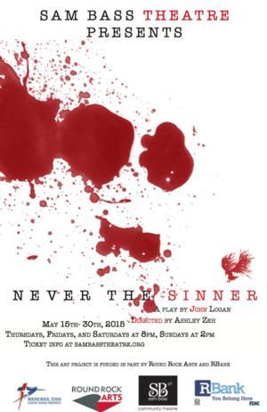 BWW Reviews: Sam Bass Presents Unnerving, Spectacularly Performed NEVER THE SINNER