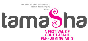 Theatre Company Announces Line Up for TAMASHA  FESTIVAL OF SOUTH     Hypokrit Theatre Company Announces Line Up for TAMASHA  FESTIVAL OF SOUTH ASIAN PERFORMING ARTS