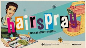 Staatstheater Braunschweig zeigt HAIRSPRAY Open Air