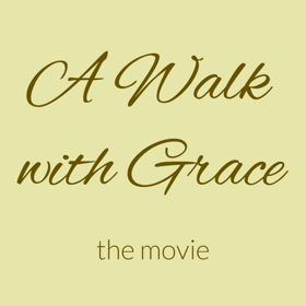 Principal Photography Begins on New Faith Based Film A WALK WITH GRACE