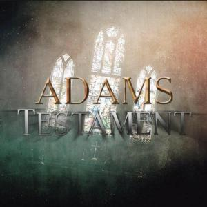 Supernatural Thriller ADAMS TESTAMENT Now in Post-Production