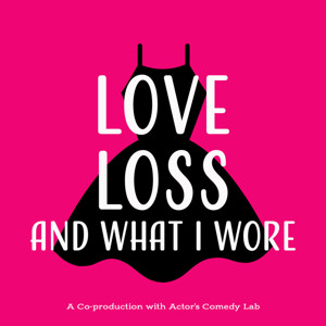 LOVE, LOSS, AND WHAT I WORE to Play NRACT This Month