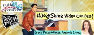 #JoeyShine Video Contest Winner Announced for NYMF's Joey Contreras in Concert