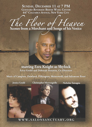 Salon/Sanctuary Concerts Presents THE FLOOR OF HEAVEN: SCENES FROM A MERCHANT SONGS OF HIS VENICE