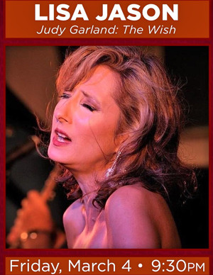 Concert/Cabaret Performer LISA JASON To Present JUDY GARLAND: THE WISH at Feinstein's/54 Below, 3/4