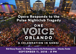 Opera Responds to Pulse Tragedy with ONE VOICE ORLANDO Benefit on 9/11