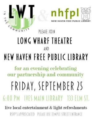 Long Wharf Theatre & New Haven Free Public Library to Host Evening Celebrating New Partnership