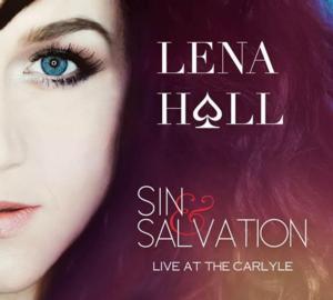 Tony Winner Lena Hall Releases SIN & SALVATION Live Album Today!