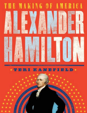 Kids Obsessed with HAMILTON? New Book for Young Readers Goes In-Depth on the Founding Father