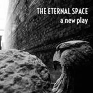 World Premiere of THE ETERNAL SPACE Begins Next Month at Theatre Row