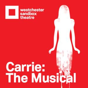 CARRIE THE MUSICAL, Starring Jenna Dallacco, Returns to New York at Westchester Sandbox Theatre