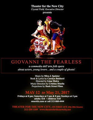 Musical Comedy GIOVANNI THE FEARLESS Comes to Theater for the New City