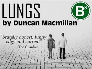 B Street Theatre Presents LUNGS