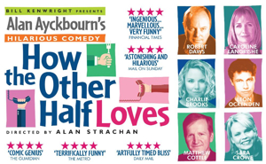 HOW THE OTHER HALF LOVES UK Tour Kicks Off Tonight at Theatre Royal, Windsor