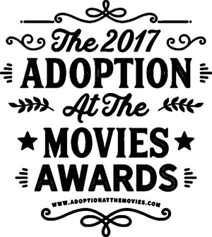 The 2017 Adoption At The Movies Awards Winner's Announced