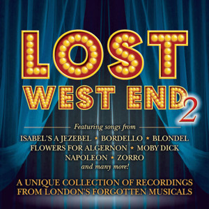 FIRST LISTEN: I've Always Had A Dream From The Upcoming LOST WEST END 2 Album