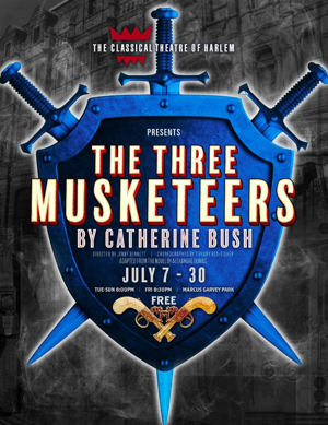 Classical Theatre of Harlem Announces Free Production of THREE MUSKETEERS