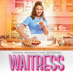 WAITRESS Cast Album Now Available for Digital Download